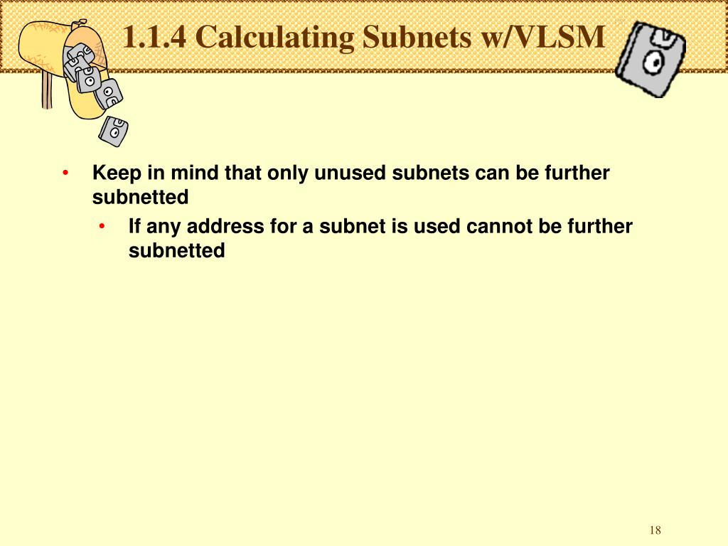 1.1.4 Calculating Subnets w/VLSM