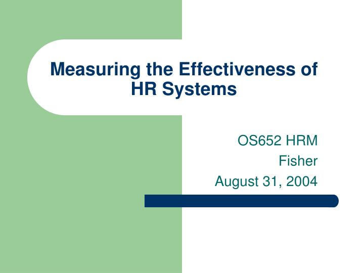 Measuring the effectiveness of hr systems