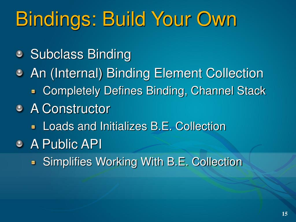 Bindings: Build Your Own