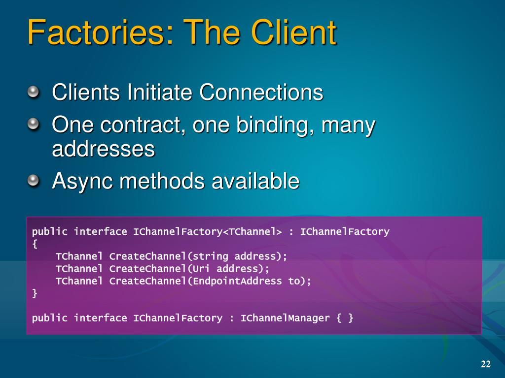 Factories: The Client