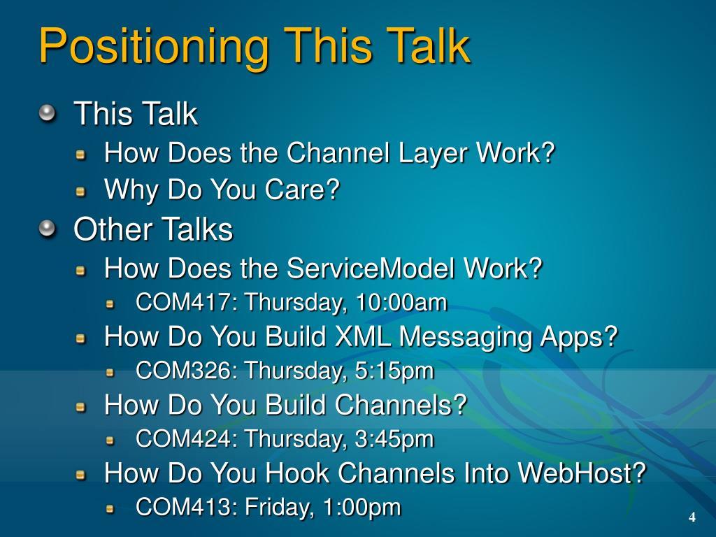 Positioning This Talk