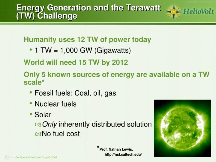 Energy generation and the terawatt tw challenge