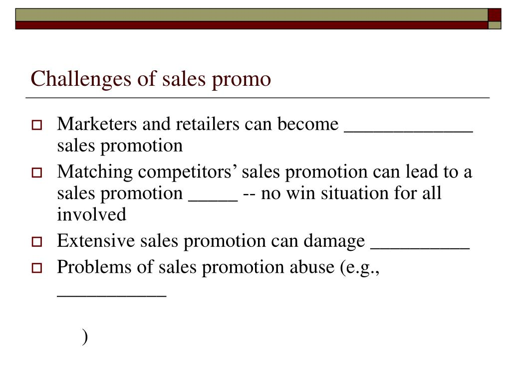 Challenges of sales promo