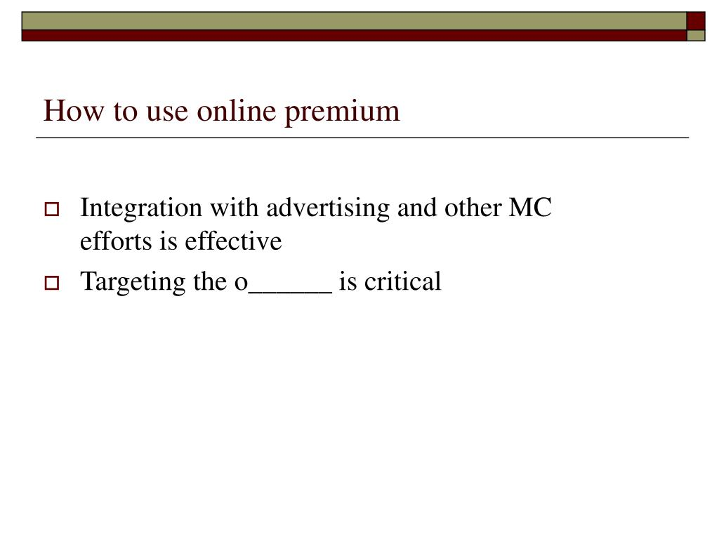How to use online premium
