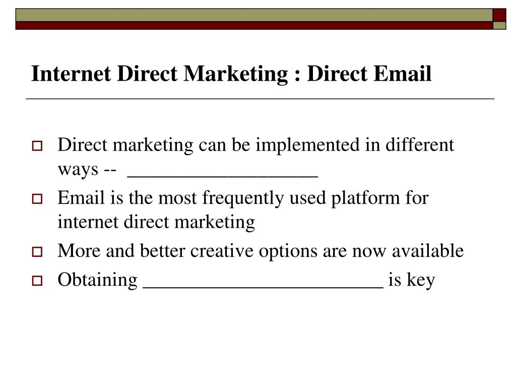 Internet Direct Marketing : Direct Email