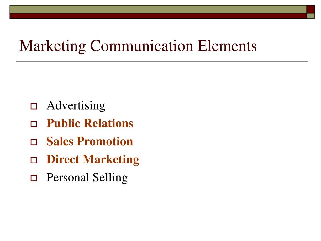 Marketing Communication Elements