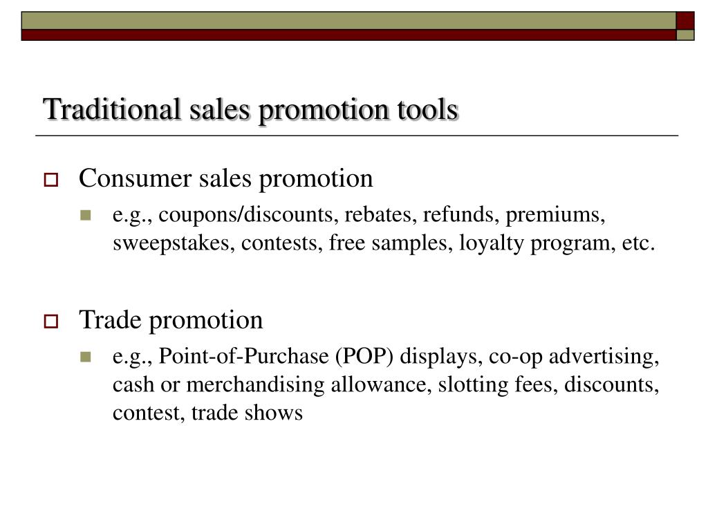 Traditional sales promotion tools