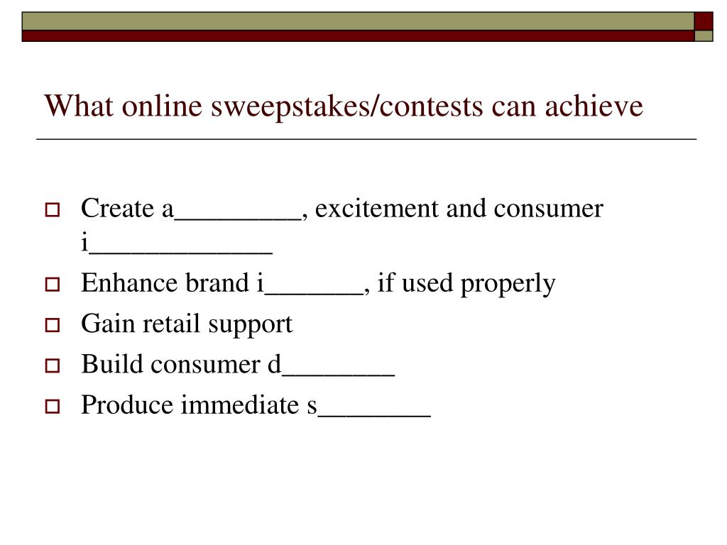 What online sweepstakes/contests can achieve