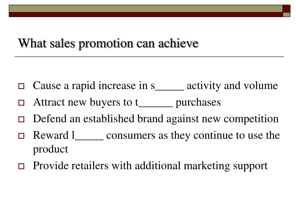 What sales promotion can achieve