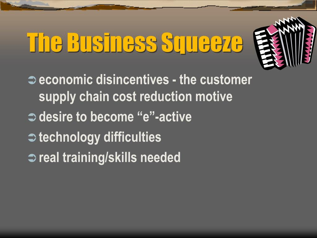 The Business Squeeze