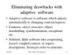 eliminating drawbacks with adaptive software