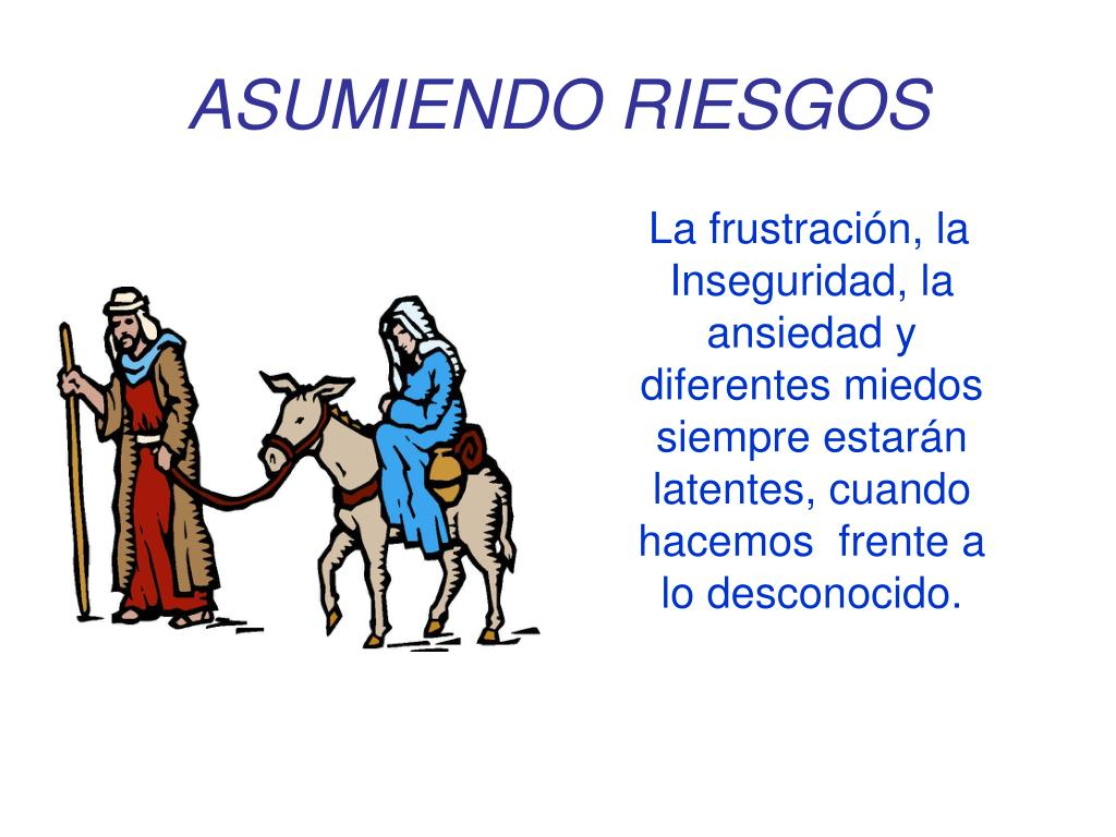 ASUMIENDO RIESGOS