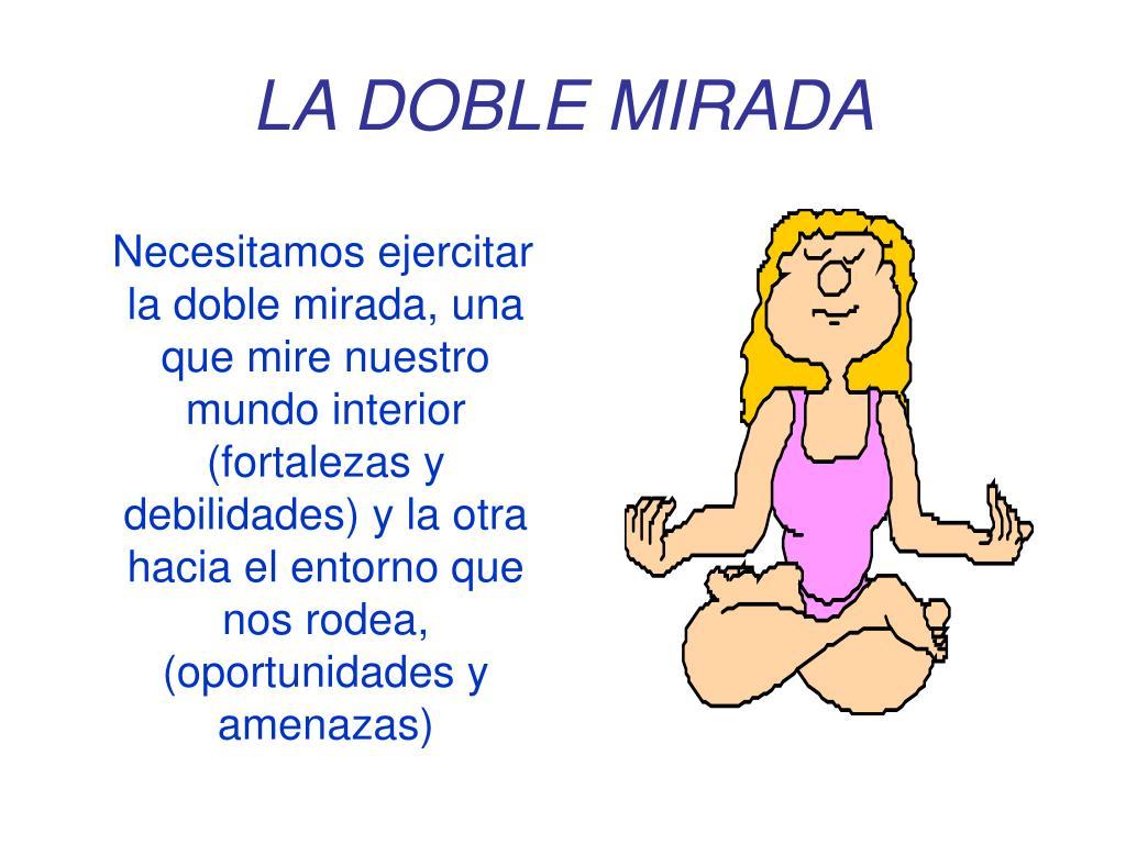 LA DOBLE MIRADA
