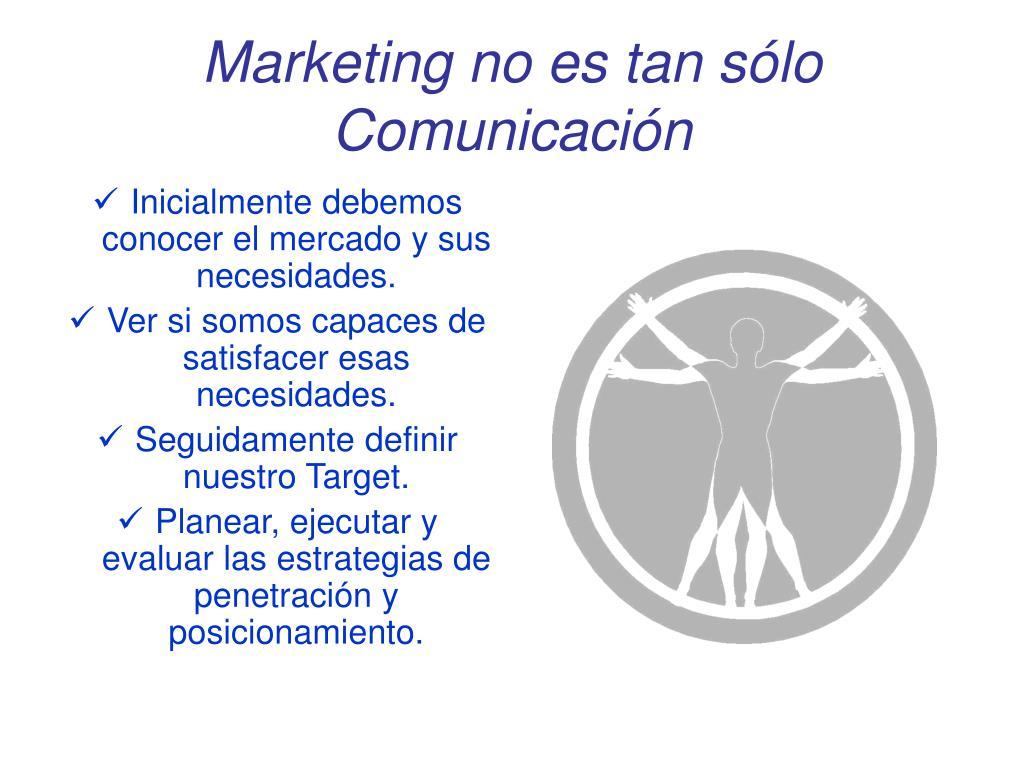 Marketing no es tan sólo