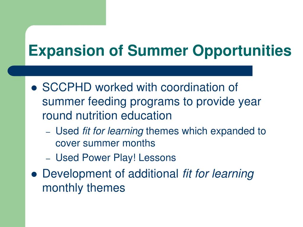 Expansion of Summer Opportunities