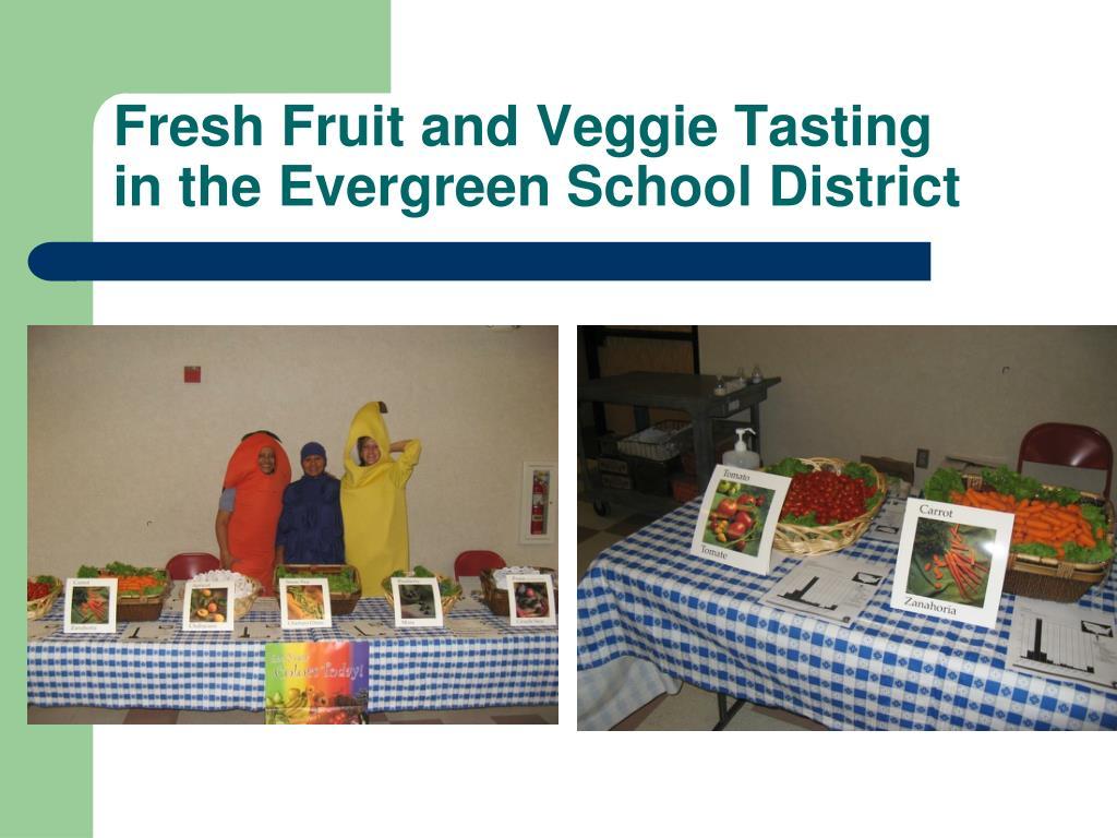 Fresh Fruit and Veggie Tasting