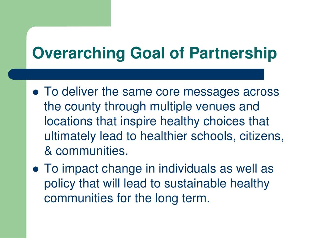 Overarching Goal of Partnership