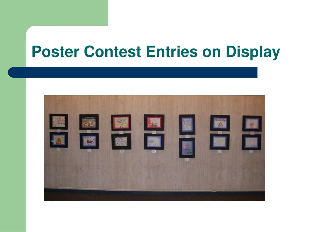 Poster Contest Entries on Display