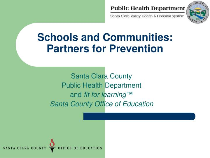 Schools and communities partners for prevention