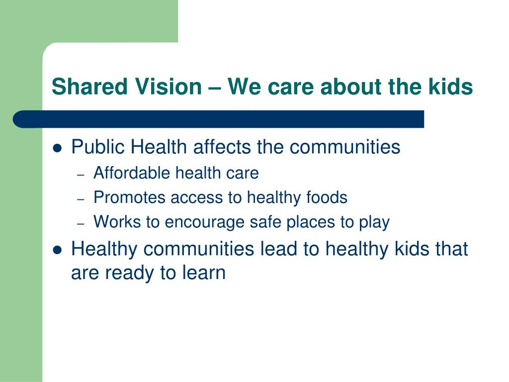 Shared Vision – We care about the kids