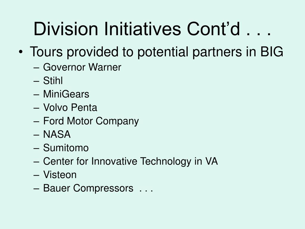 Division Initiatives Cont'd . . .