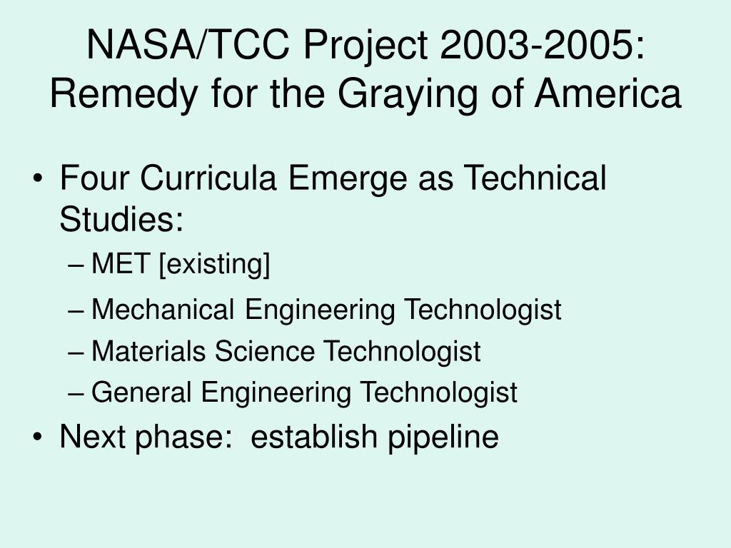NASA/TCC Project 2003-2005:  Remedy for the Graying of America
