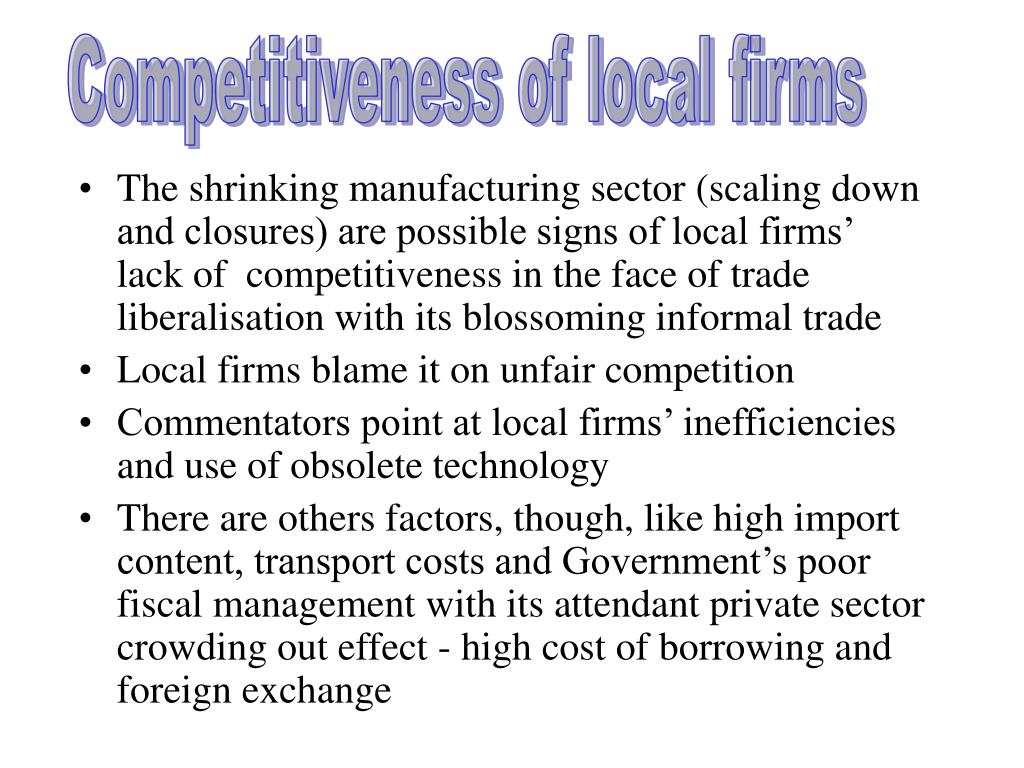 Competitiveness of local firms