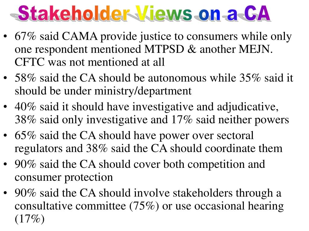 Stakeholder Views on a CA