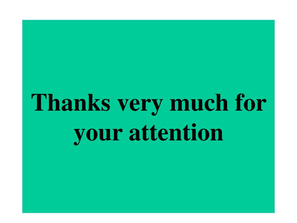 Thanks very much for your attention