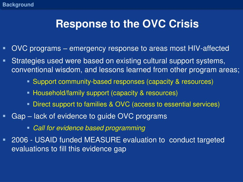 Response to the OVC Crisis