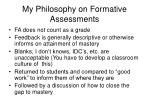 my philosophy on formative assessments