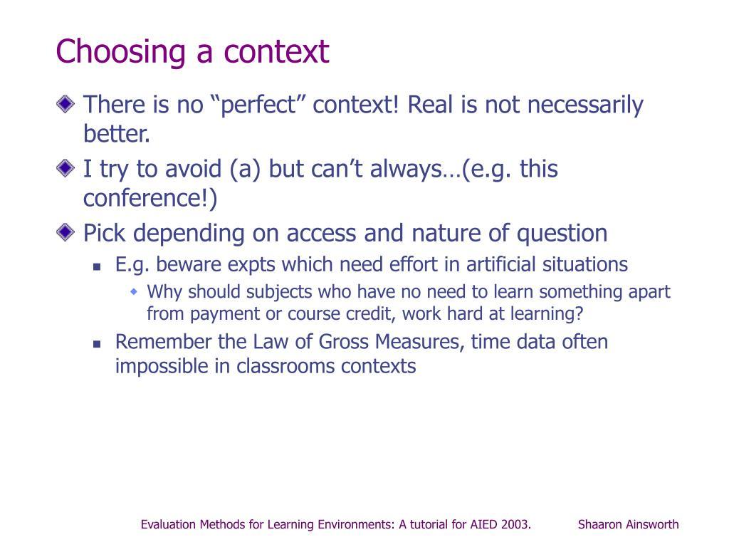 Choosing a context