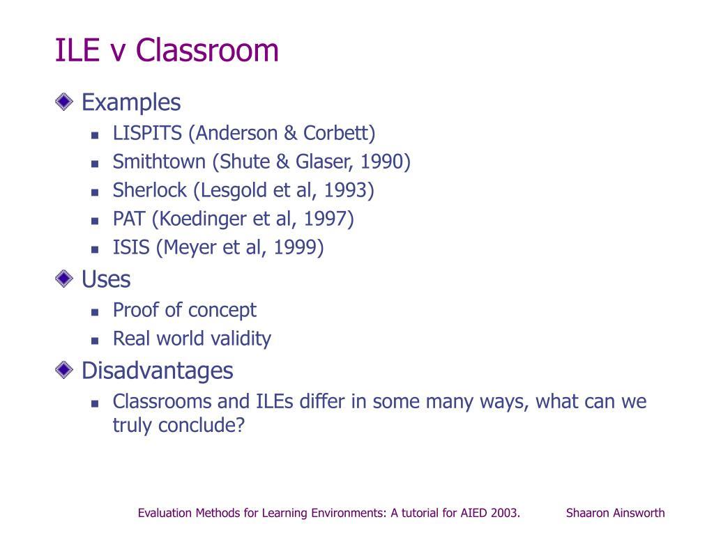 ILE v Classroom