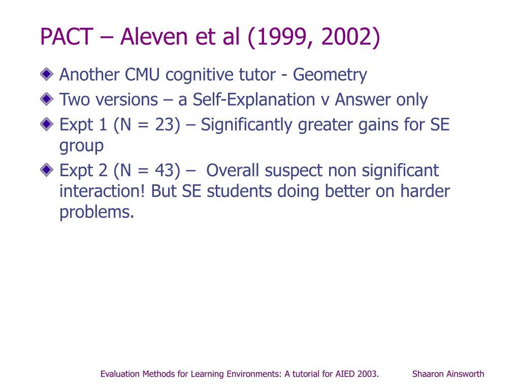 PACT – Aleven et al (1999, 2002)
