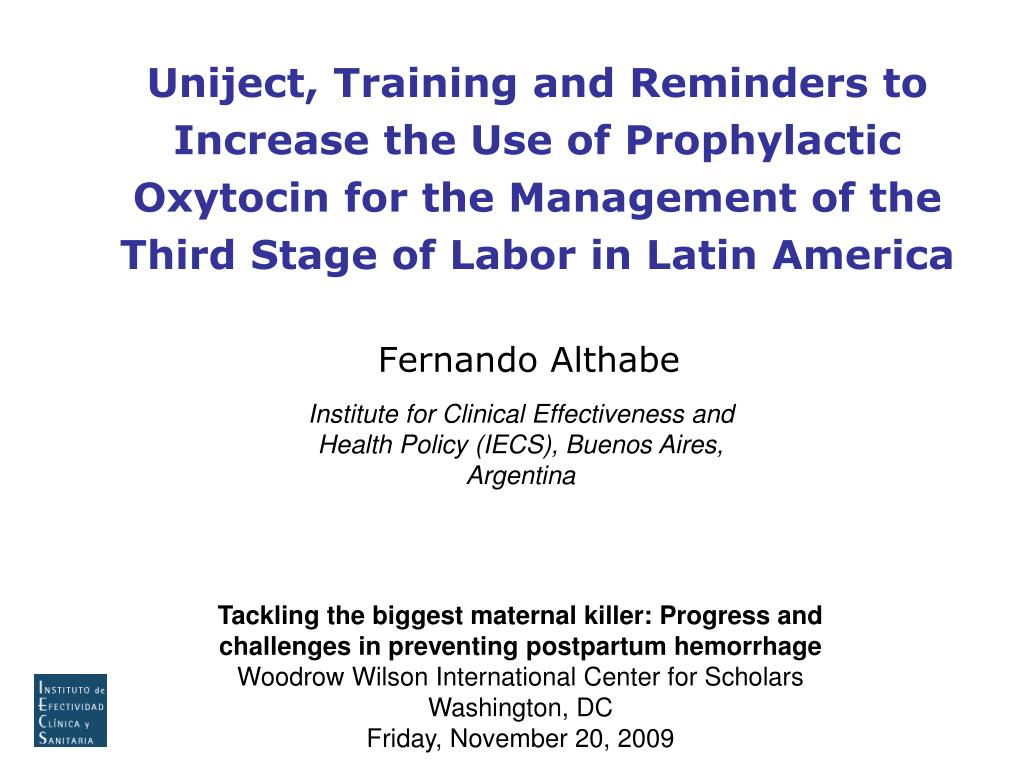 Uniject, Training and Reminders to Increase the Use of Prophylactic Oxytocin for the Management of the Third Stage of Labor in Latin America