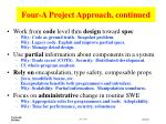 four a project approach continued