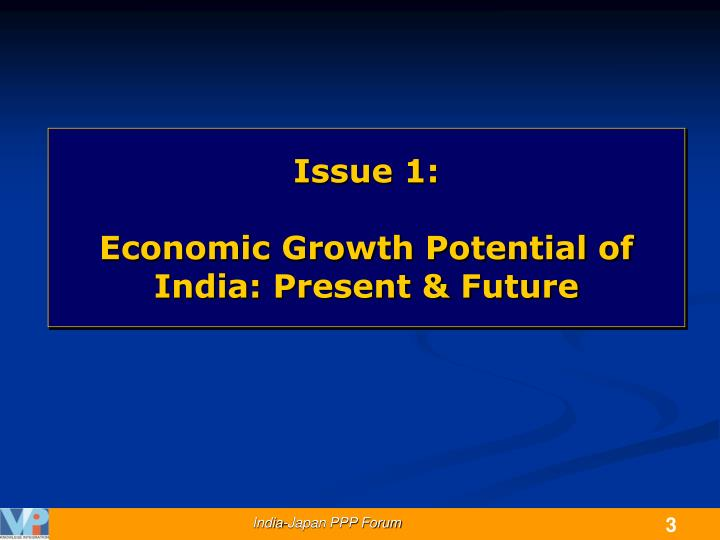 Issue 1 economic growth potential of india present future