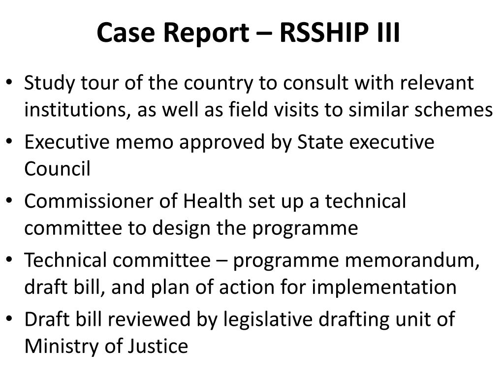 Case Report – RSSHIP III
