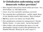 is globalisation undermining social democratic welfare provision