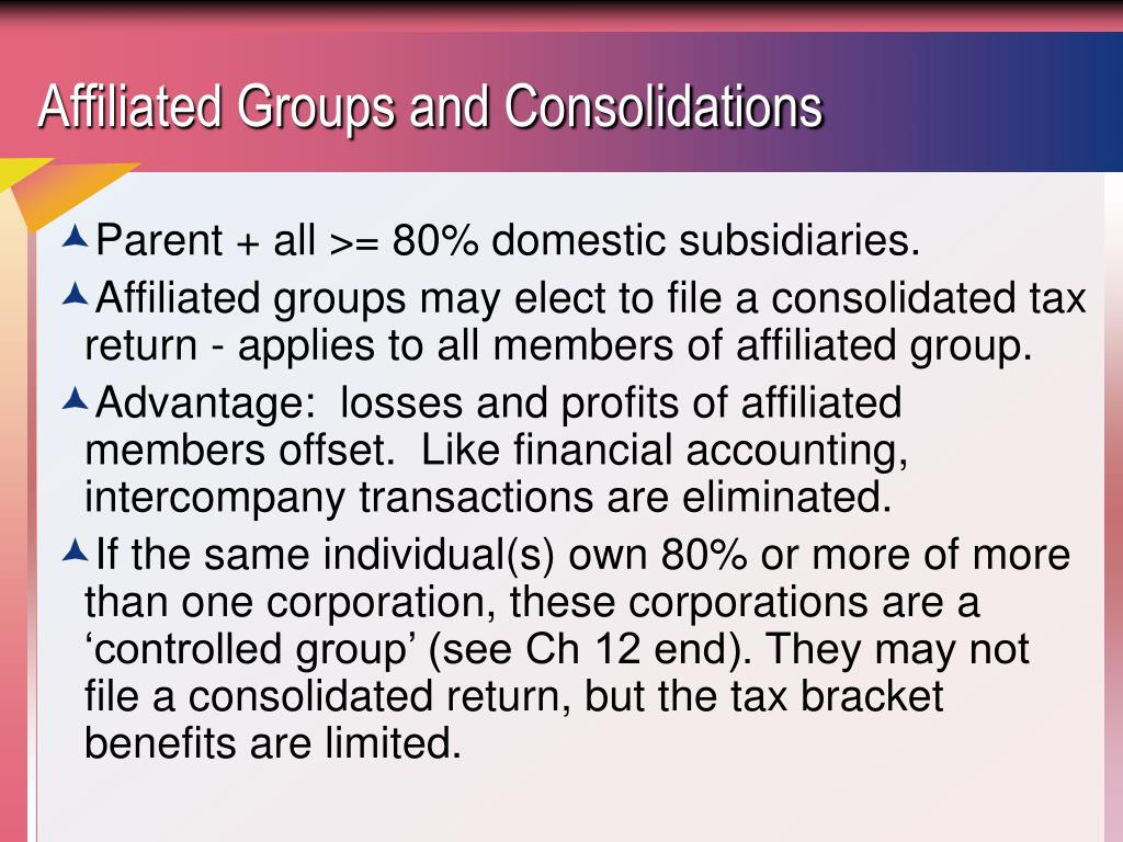 Affiliated Groups and Consolidations