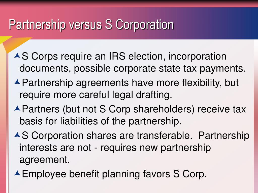 Partnership versus S Corporation