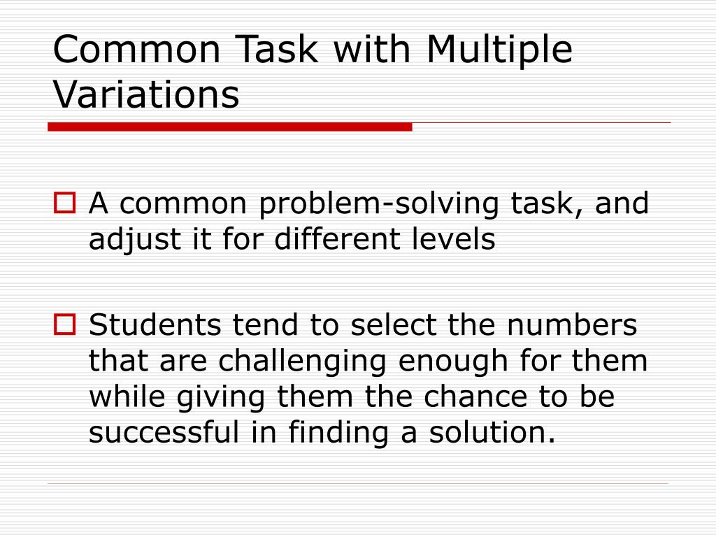 Common Task with Multiple Variations