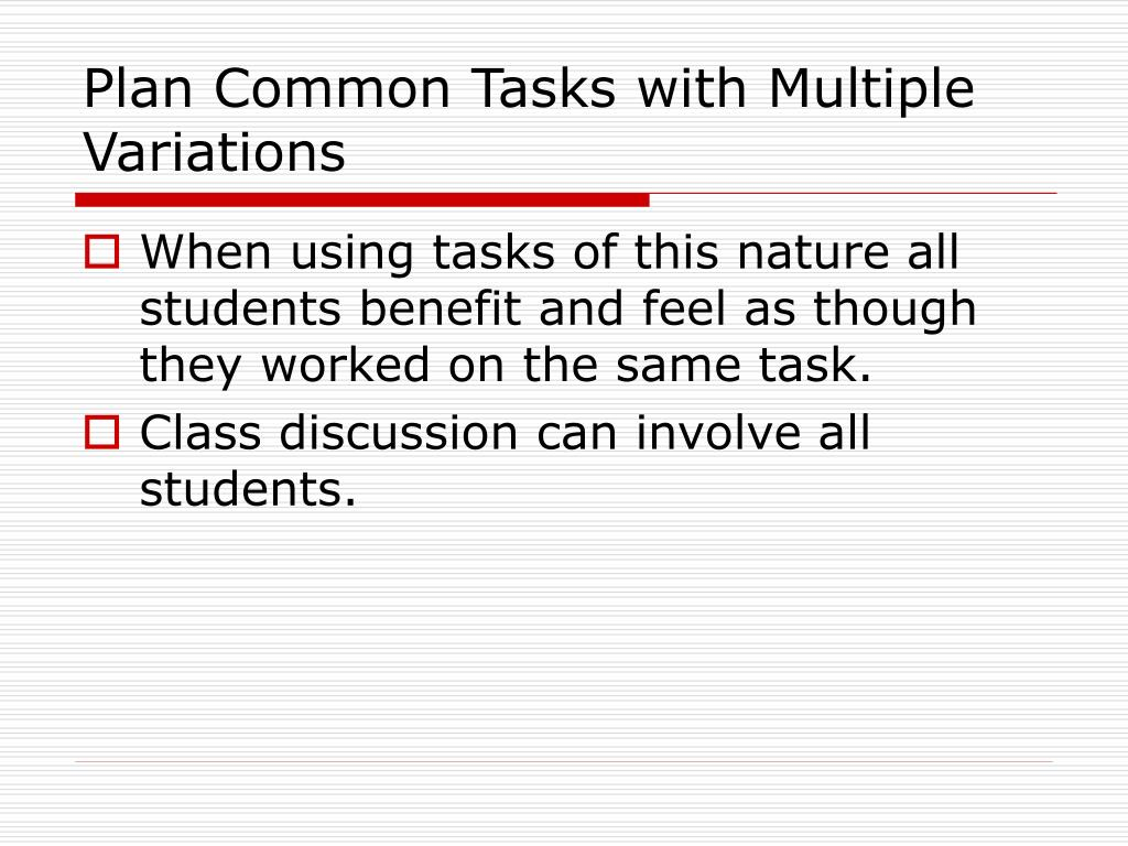 Plan Common Tasks with Multiple Variations