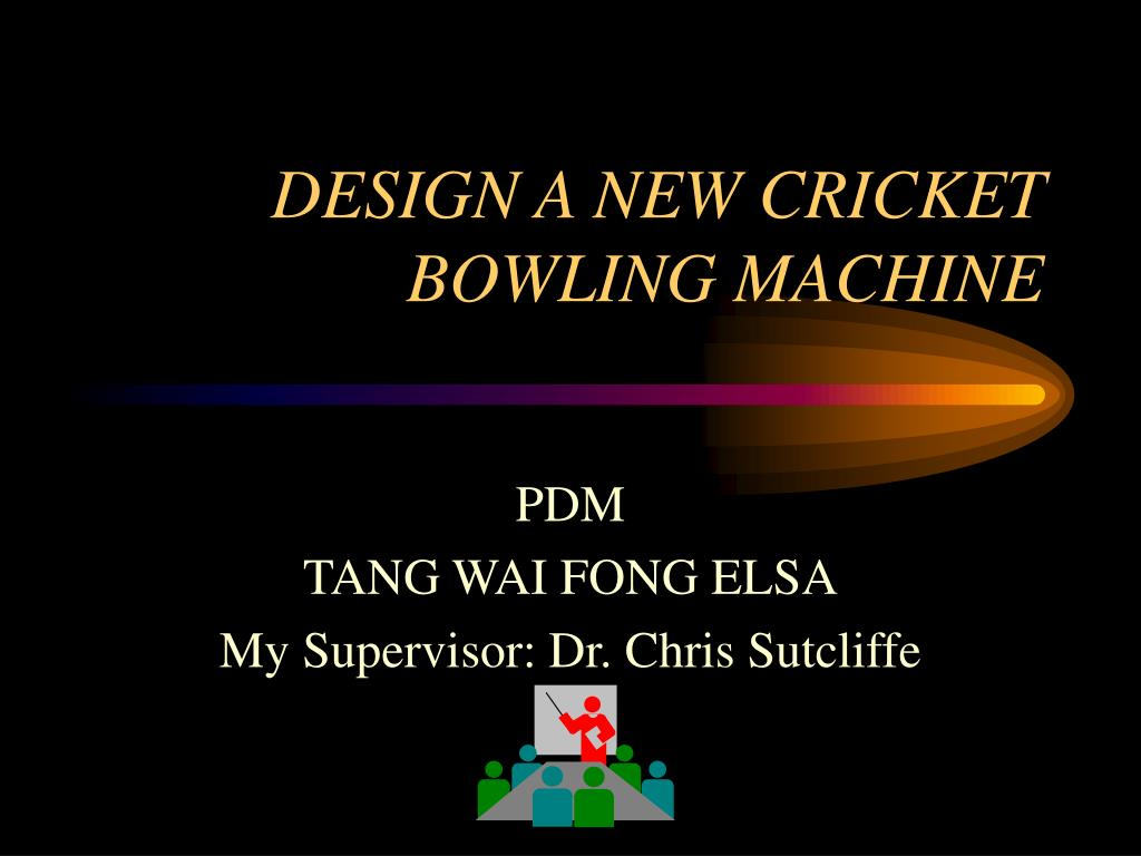 design a new cricket bowling machine l.