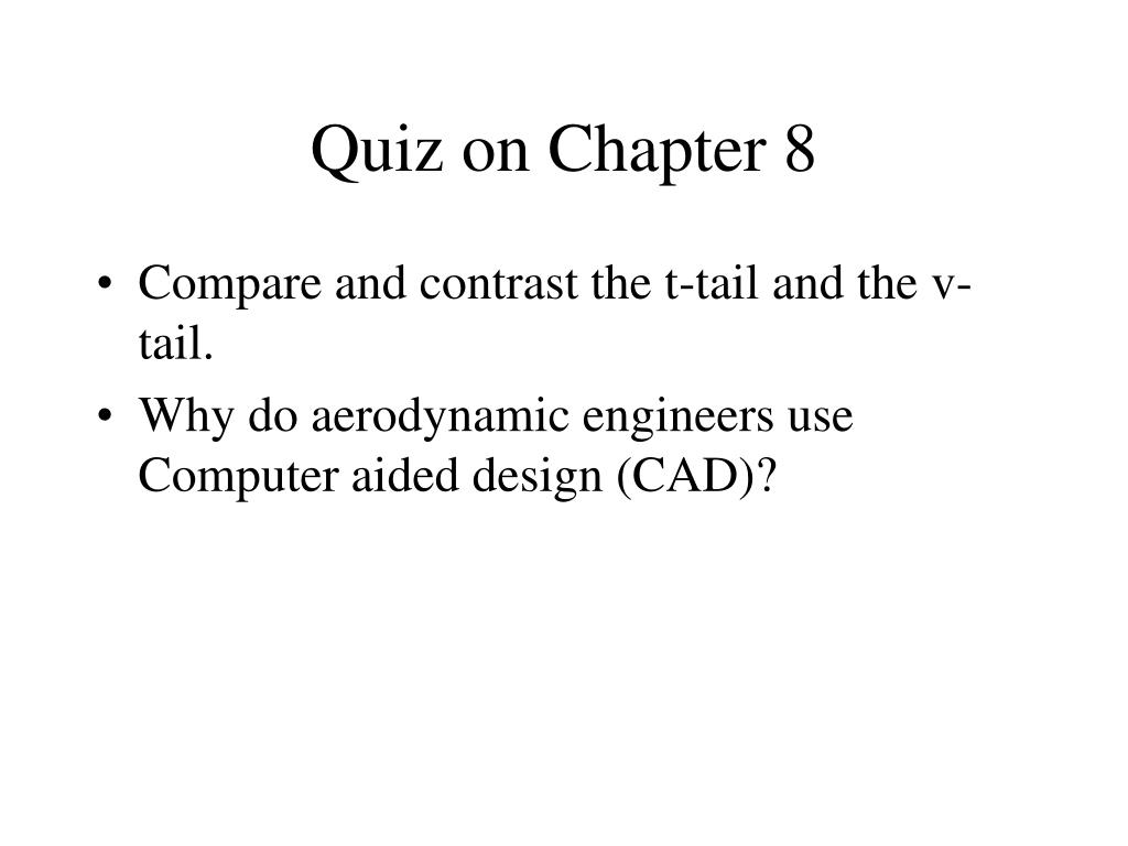 Quiz on Chapter 8