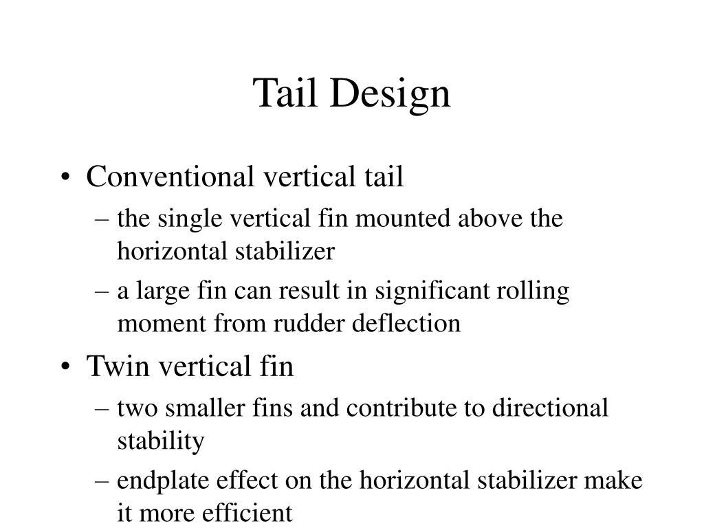 Tail Design