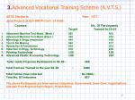 3 advanced vocational training scheme a v t s