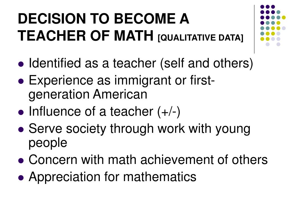 DECISION TO BECOME A TEACHER OF MATH