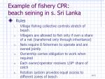 example of fishery cpr beach seining in s sri lanka