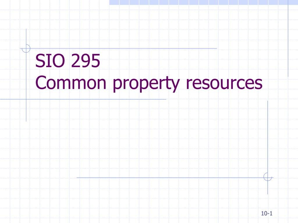 sio 295 common property resources l.
